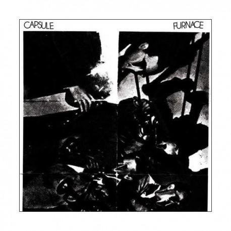 """CAPSULE / FURNACE - Split 7"""""""