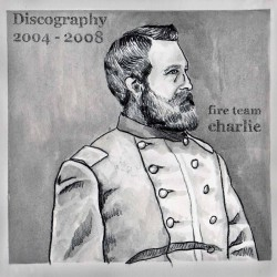 FIRE TEAM CHARLIE - Discography 2xLP