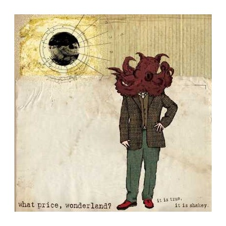 WHAT PRICE, WONDERLAND - It Is True, It Is Shakey LP