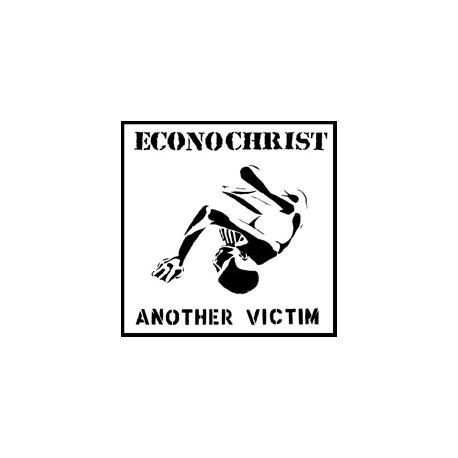 "ECONOCHRIST - Another Victim 7"""