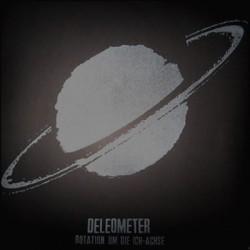 DELEOMETER - Rotation Um Die Ich Achse LP