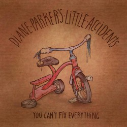 DIANE PARKERS LITTLE ACCIDENTS - You Cant Fix Everything - Brown Colour LP