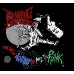 Trashing Pumpguns - The New Wave Of Metal Punk 7""