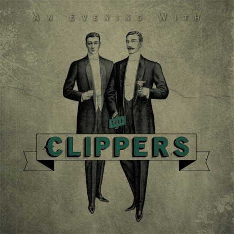 CLIPPERS - An Evening With 7""