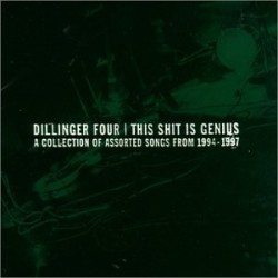 DILLINGER FOUR - This Shit is Genius CD