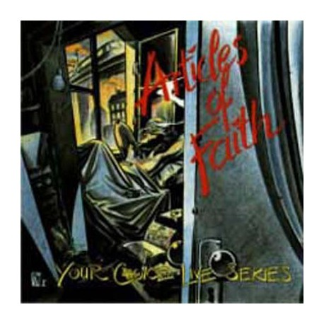 ARTICLES OF FAITH - Your Choice Live Series LP