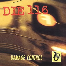DIE 116 - Damage Control LP