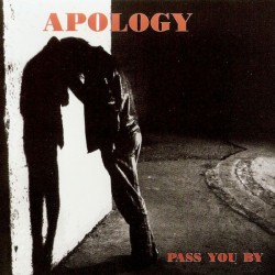APOLOGY - Pass You By LP