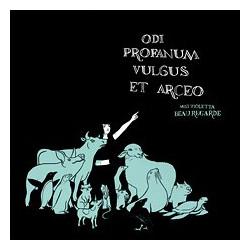 MISS VIOLETTA BEAUREGARDE -  Odi Profanum Vulgus Et Arceo LP