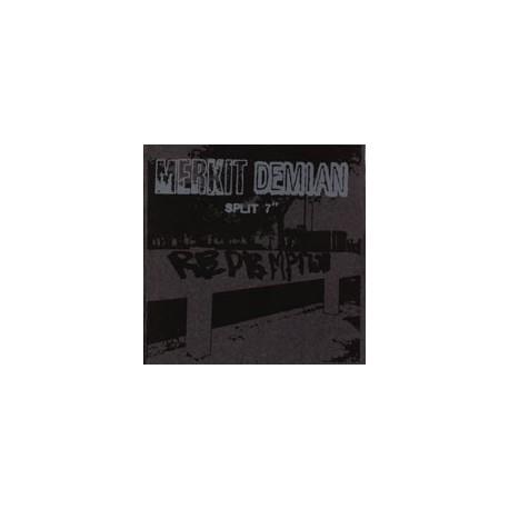 """MERKIT / DEMIAN - Split 7"""""""