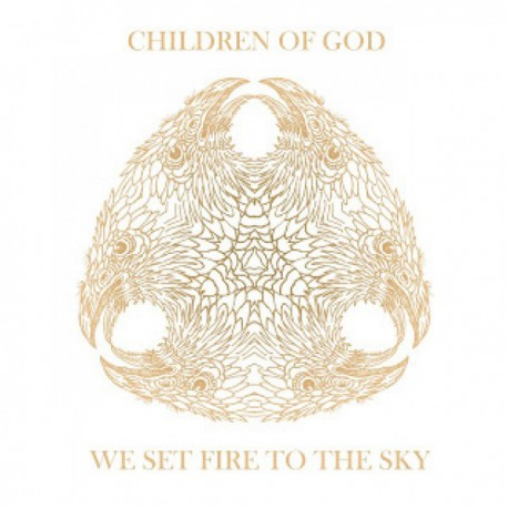 CHILDREN OF GOD - We Set Fire To The Sky LP