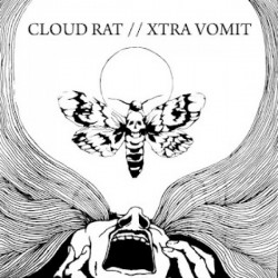 CLOUD RAT / XTRA VOMIT 12""