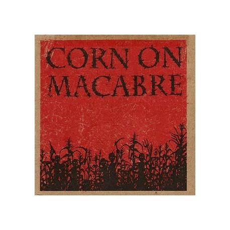 "CORN ON MACABRE - I 7"""