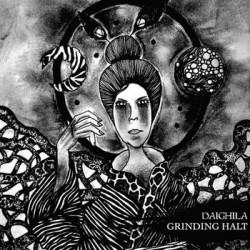 "GRINDING HALT / DAIGHILA - Split 7"""