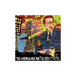 KILL ME TOMORROW - The Garbageman And The Prostitute  LP