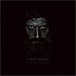 I NOT DANCE - Thought Leader 2xLP