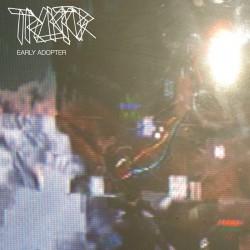 TRAKTOR - Early Adopter LP