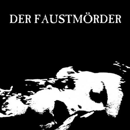 "DER FAUSTMOERDER - s/t 7"""