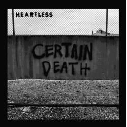"HEARTLESS - Certain Death 7"""