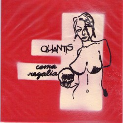 """COMA REGALIA / QUANTIS - Split 7"""""""
