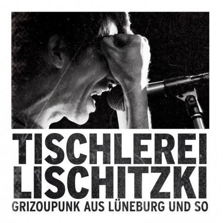 "TISCHLEREI LISCHITZKI / GRIZOU - Split 7"""