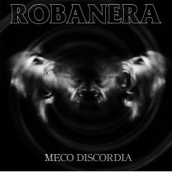 "ROBANERA - meco discordia 12"""