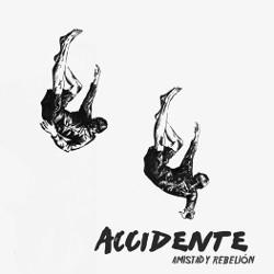 ACCIDENTE - amistad y rebelion LP