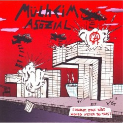 MÜLHEIM ASOZIAL - straight edge kids 7""