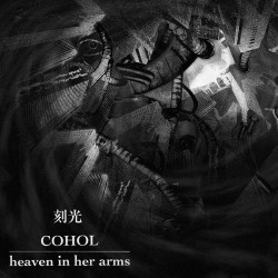 HEAVEN IN HER ARMS / COHOL - Split CD