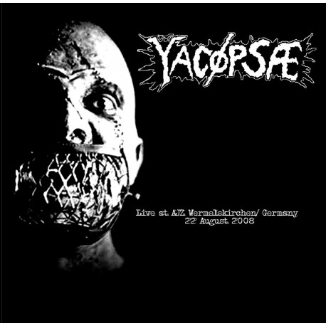 YACOPSAE- Live At AJZ Wermelskirchen Germany 22 August 2008 LP
