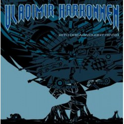 VLADIMIR HARKONNEN - Into Dreadnought Fever LP+CD