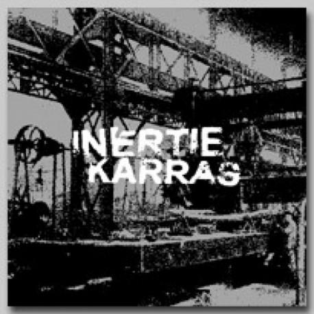 INERTIE / KARRAS - Split LP