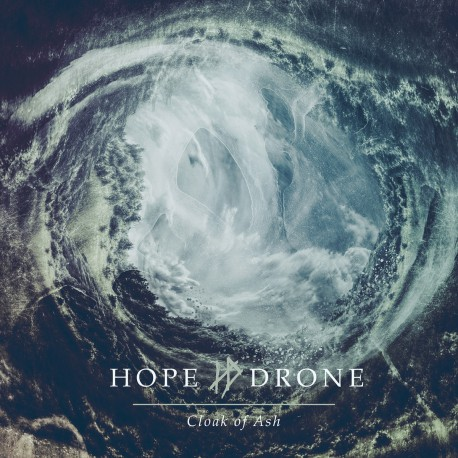 HOPE DRONE - Cloak Of Ash 2xLP