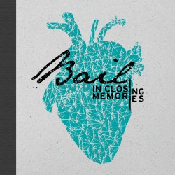 BAIL - In Closing Memories LP