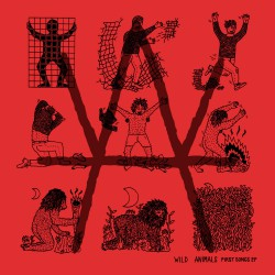 WILD ANIMALS - First Songs LP