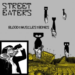 STREET EATERS - Blood? Muscles Bones LP