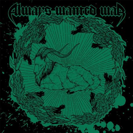 ALWAYS WANTED WAR - Always Wanted War CD