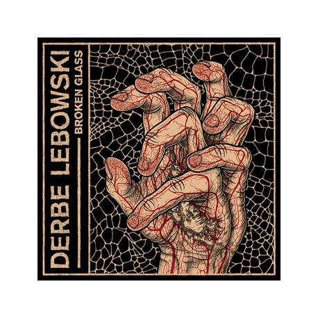 DERBE LEBOWSKI - Broken Glass LP