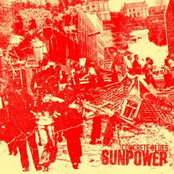 SUNPOWER - Concrete Blues LP