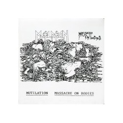 MUTILATION - Massacre On Bodies Demo 91 7''
