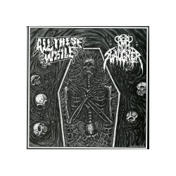 LL THESE WHILE / NUNSLAUGHTER - Split 7''
