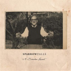 SPARROW FALLS - A Brimstone Harvest LP