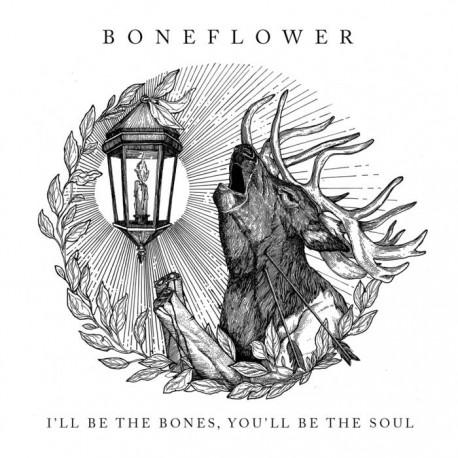 BONEFLOWER - I'll be the bones, you'll be the soul LP