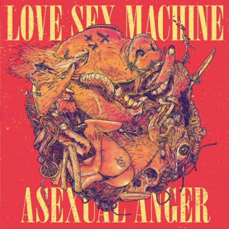 LOVE SEX MACHINE - Asexual Anger CD