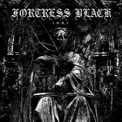 FORTRESS BLACK - I.N.R.I. LP