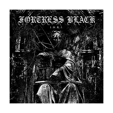 FORTRESS BLACK - I.N.R.I. LP