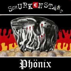 SCHURKENSTAAT - Phoenix LP