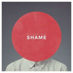 CITY LIGHT THIEF - Shame 12''