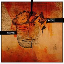 ROSA PARKS / TENDENCIE - Split 10''