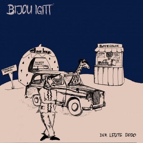 BIJOU IGITT - Der letzte Dodo LP